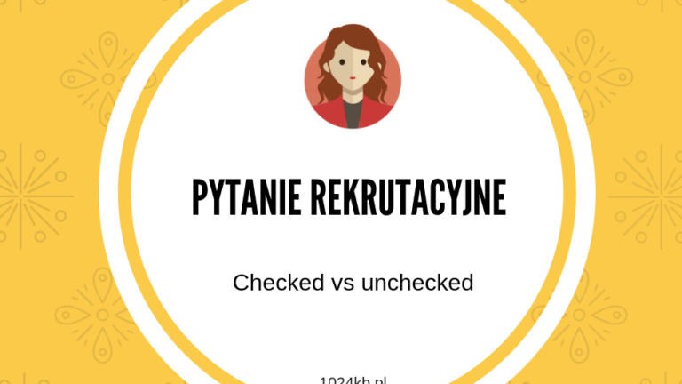 unchecked vs checked
