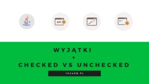 Wyjątki oraz checked vs unchecked