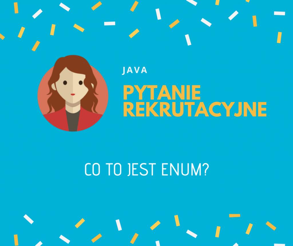 Co to jest enum w Javie?