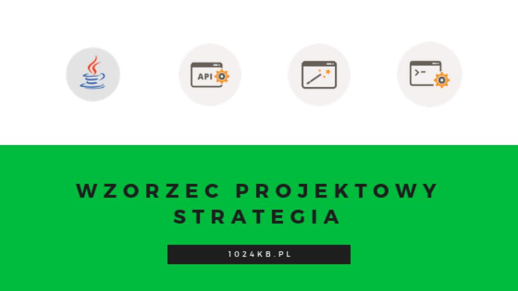 wzorzec-projektowy-strategia